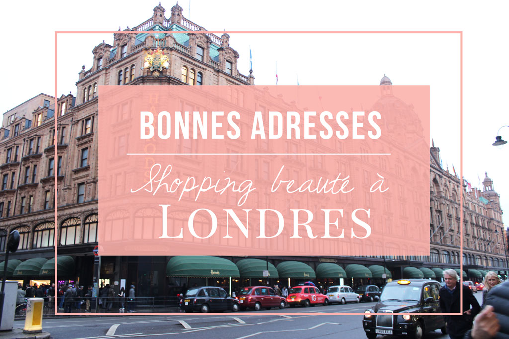 shopping maquillage londres